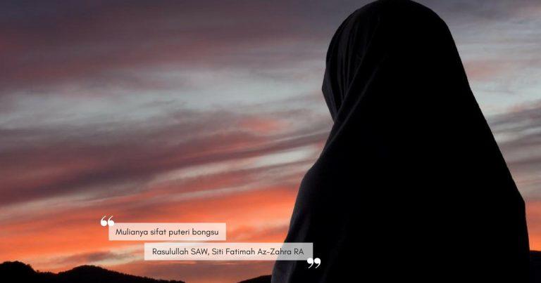 Contohi Sifat Siti Fatimah Az-Zahra RA, Seorang Srikandi ...