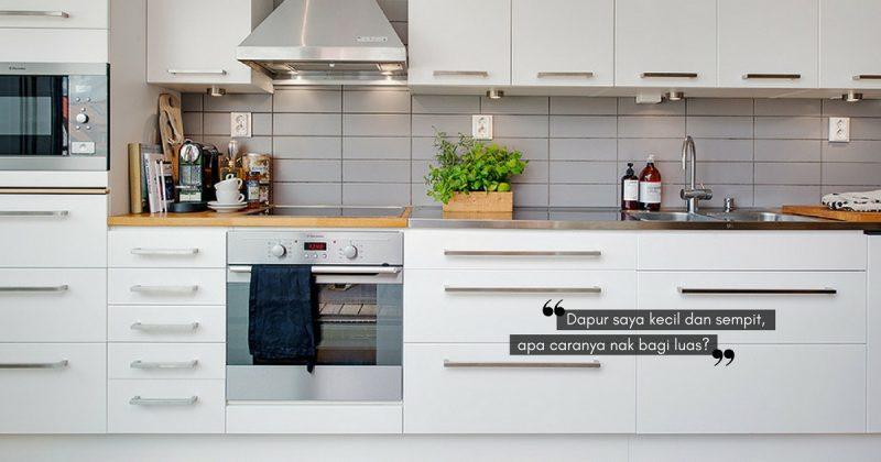 Helah Bijak Agar Ruang Dapur Yang Kecil